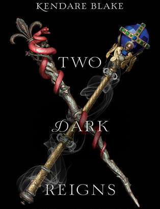 What happened in Two Dark Reigns (Three Dark Crowns #3)