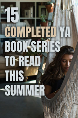 Looking for a complete YA series to read this summer?