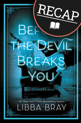 What happened in Before the Devil Breaks You? (The Diviners #3)