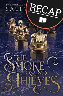 What happened in The Smoke Thieves (The Smoke Thieves #1)