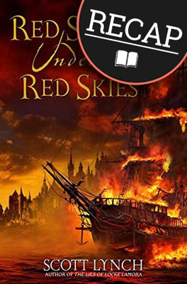 What happened in Red Seas Under Red Skies? (Gentleman Bastard #2)