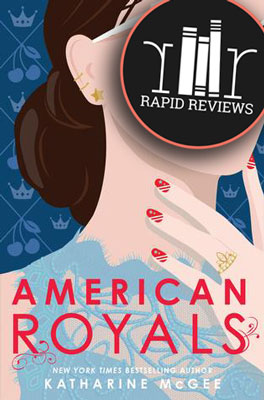 Rapid Review of American Royals