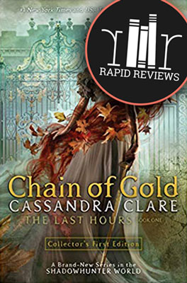 Rapid Review of Chain of Gold