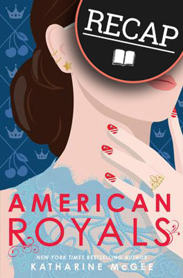 What happened in American Royals? (American Royals #1)