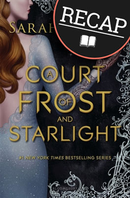 What happened in A Court of Frost and Starlight? (A Court of Thorns and Roses #3.1