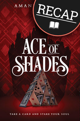 What happened in Ace of Shades? (The Shadow Game #1)