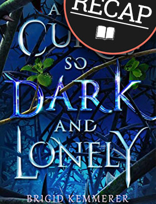 What happened in a Curse so Dark and Lonely? (Cursebreakers #1)