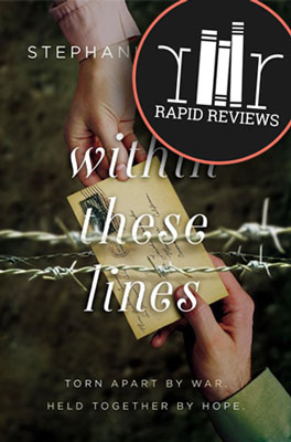 Rapid Review of Within These Lines