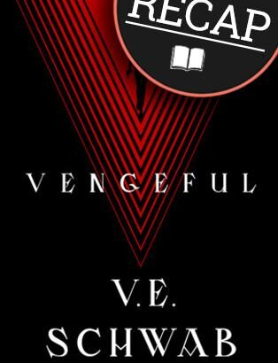 What happened in Vengeful? (Villains #2)