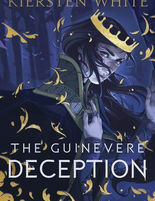 What happened in The Guinevere Deception (Camelot Rising #1)?