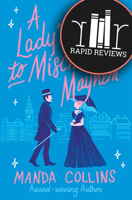 review-of-a-ladys-guide-to-mischief-and-mayhem