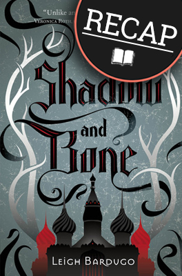 what happened in shadow and bone, book
